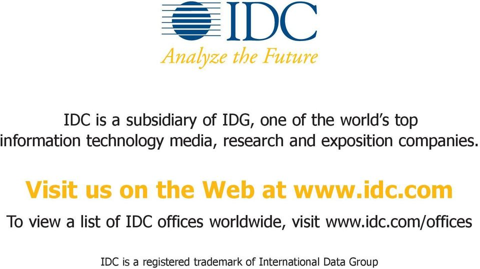 Visit us on the Web at www.idc.