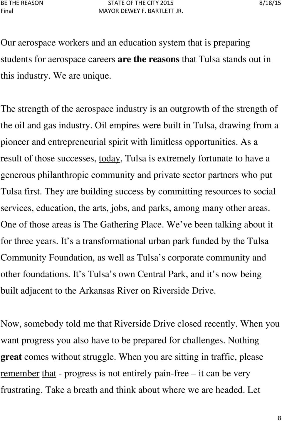Oil empires were built in Tulsa, drawing from a pioneer and entrepreneurial spirit with limitless opportunities.