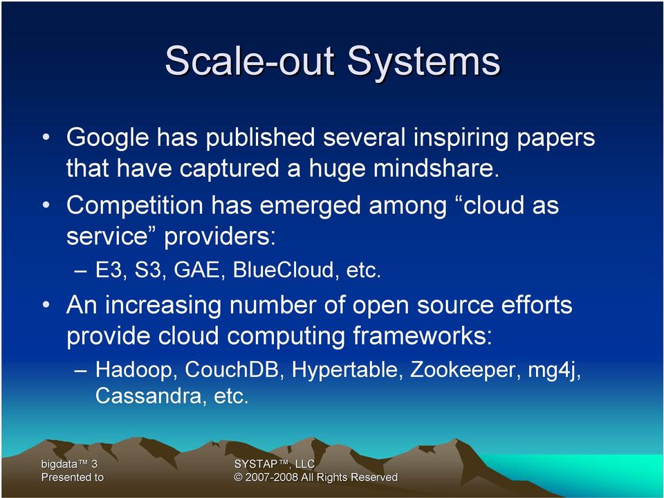 Competition has emerged among cloud as service providers: E3, S3, GAE, BlueCloud,