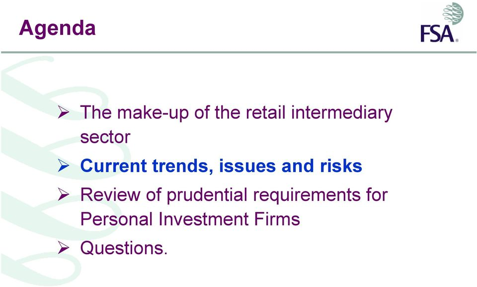 issues and risks Review of prudential