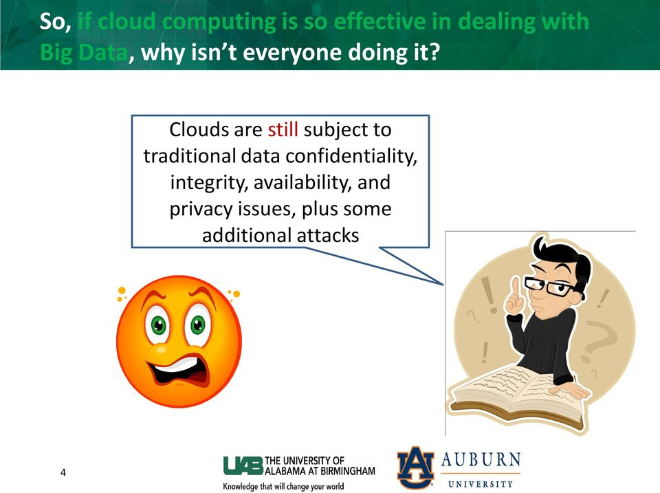 Clouds are still subject to traditional data