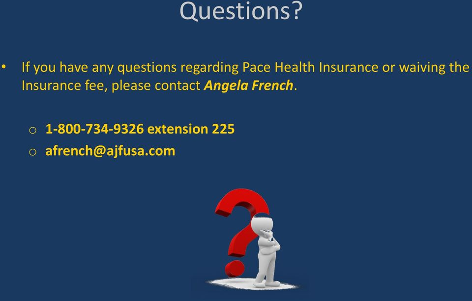 Health Insurance or waiving the Insurance