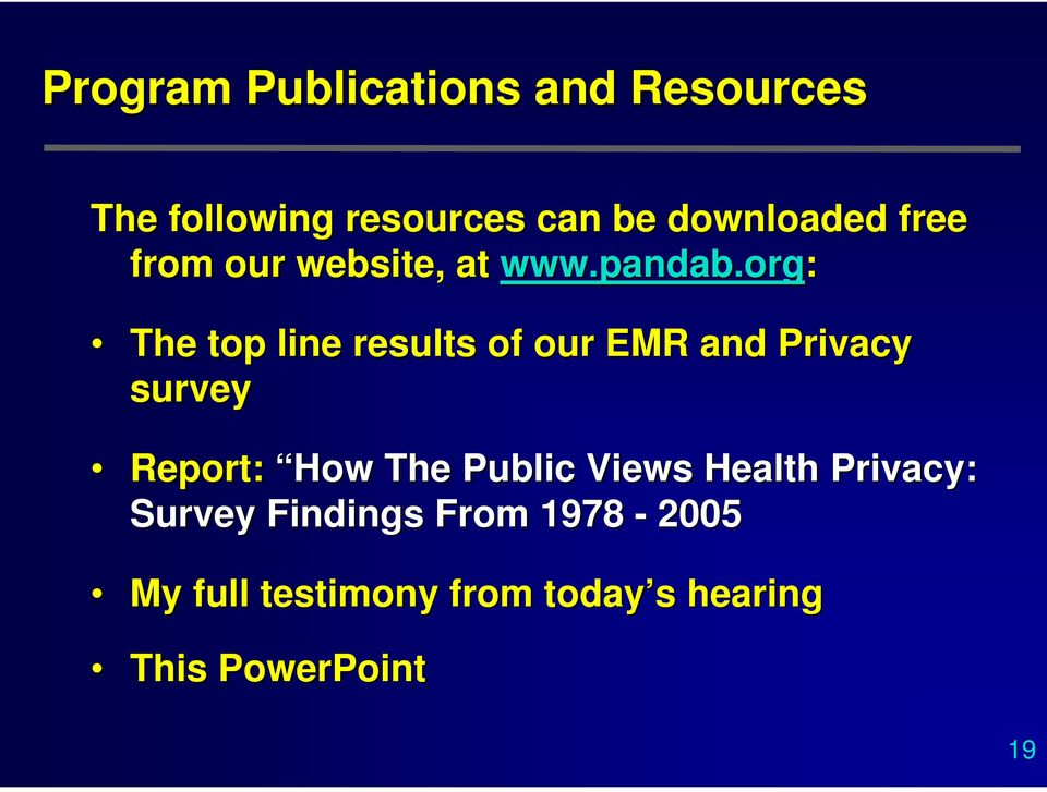 org: The top line results of our EMR and Privacy survey Report: How The