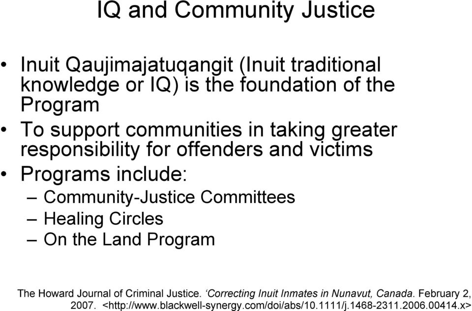 Community-Justice Committees Healing Circles On the Land Program The Howard Journal of Criminal Justice.