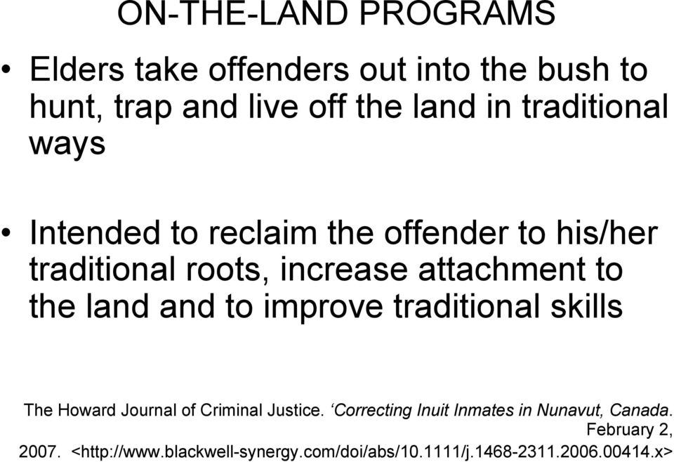 the land and to improve traditional skills The Howard Journal of Criminal Justice.