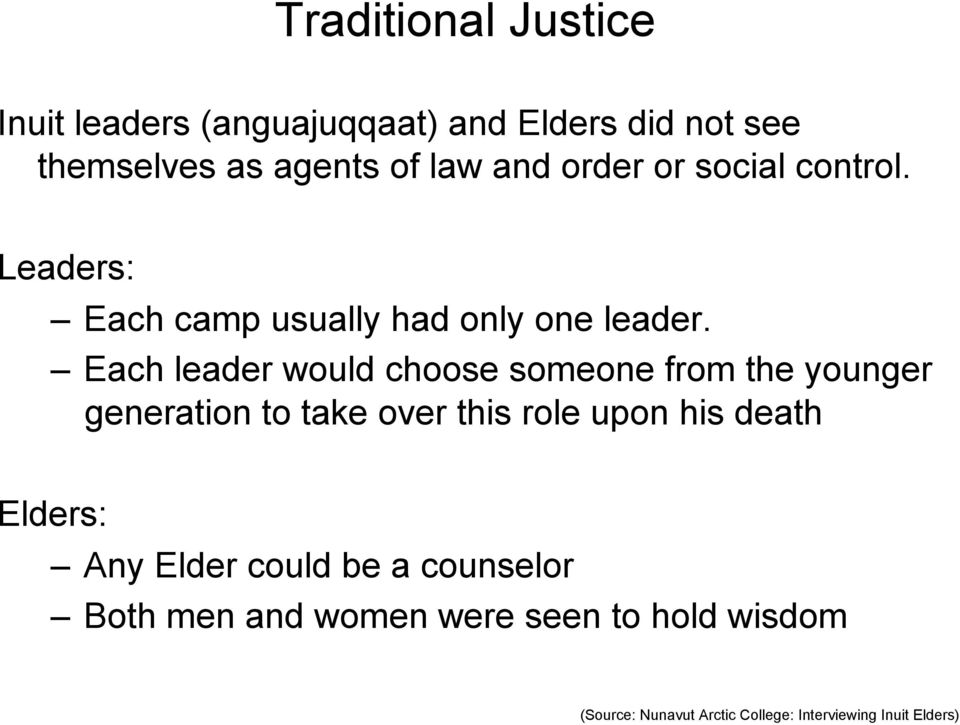 Each leader would choose someone from the younger generation to take over this role upon his death
