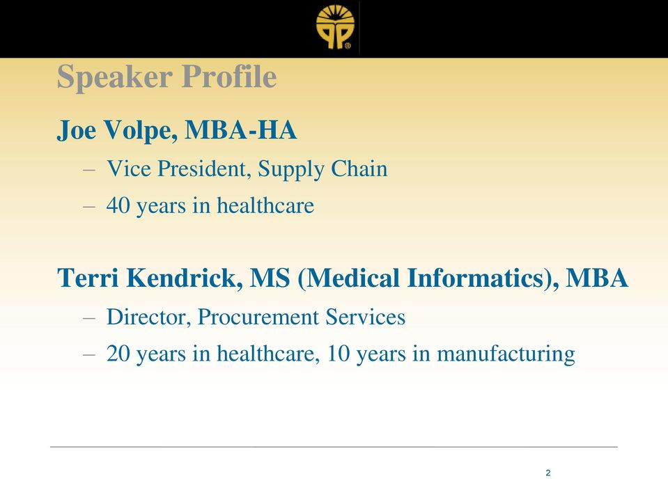 MS (Medical Informatics), MBA Director, Procurement