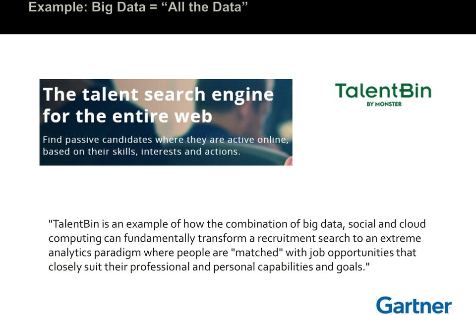 "extreme analytics paradigm where people are ""matched"" with job"