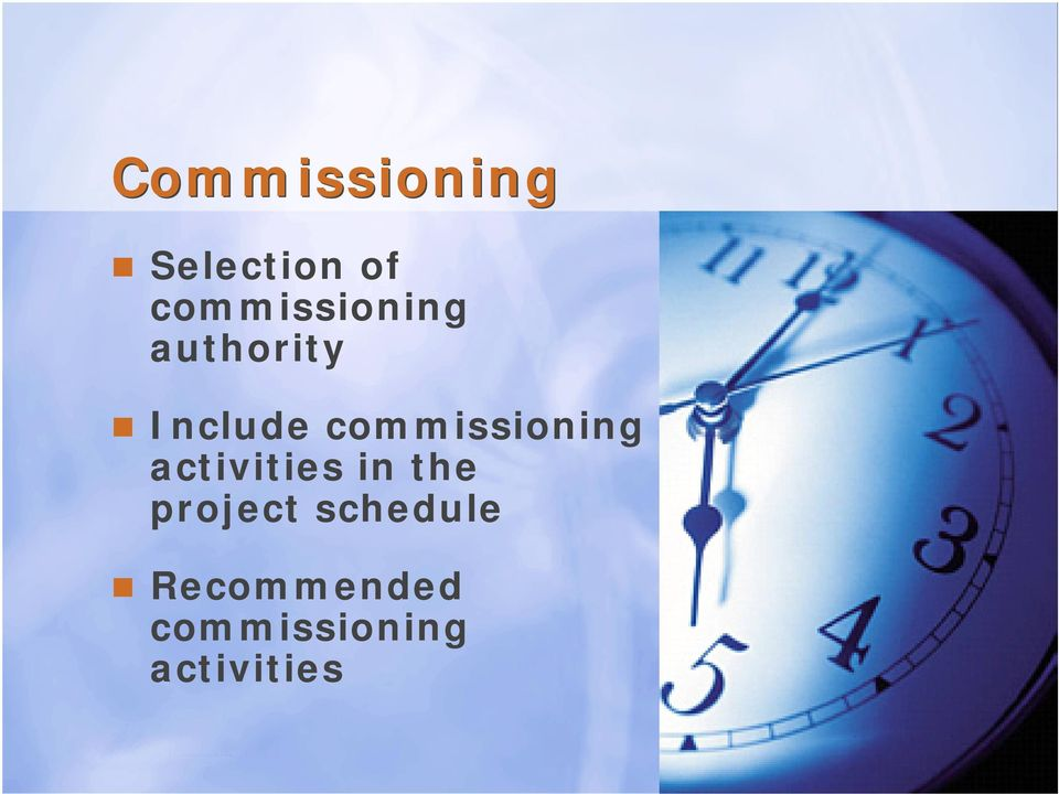 commissioning activities in the