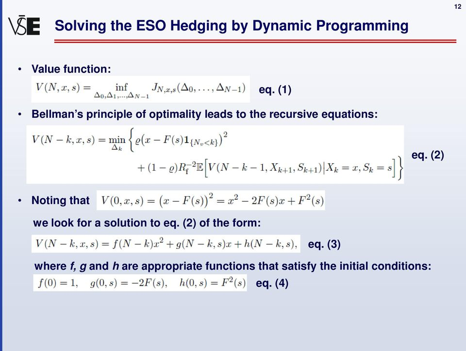 (2) Noting that we look for a solution to eq. (2) of the form: eq.