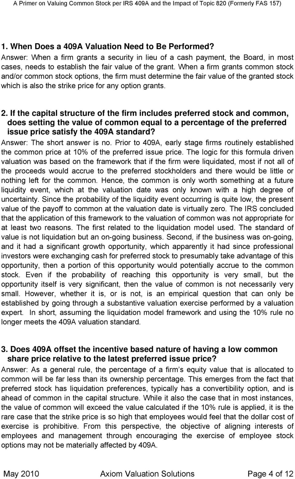 If the capital structure of the firm includes preferred stock and common, does setting the value of common equal to a percentage of the preferred issue price satisfy the 409A standard?