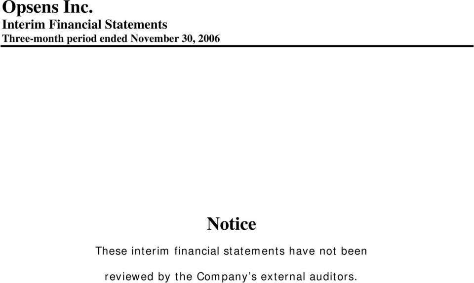 interim financial statements have not