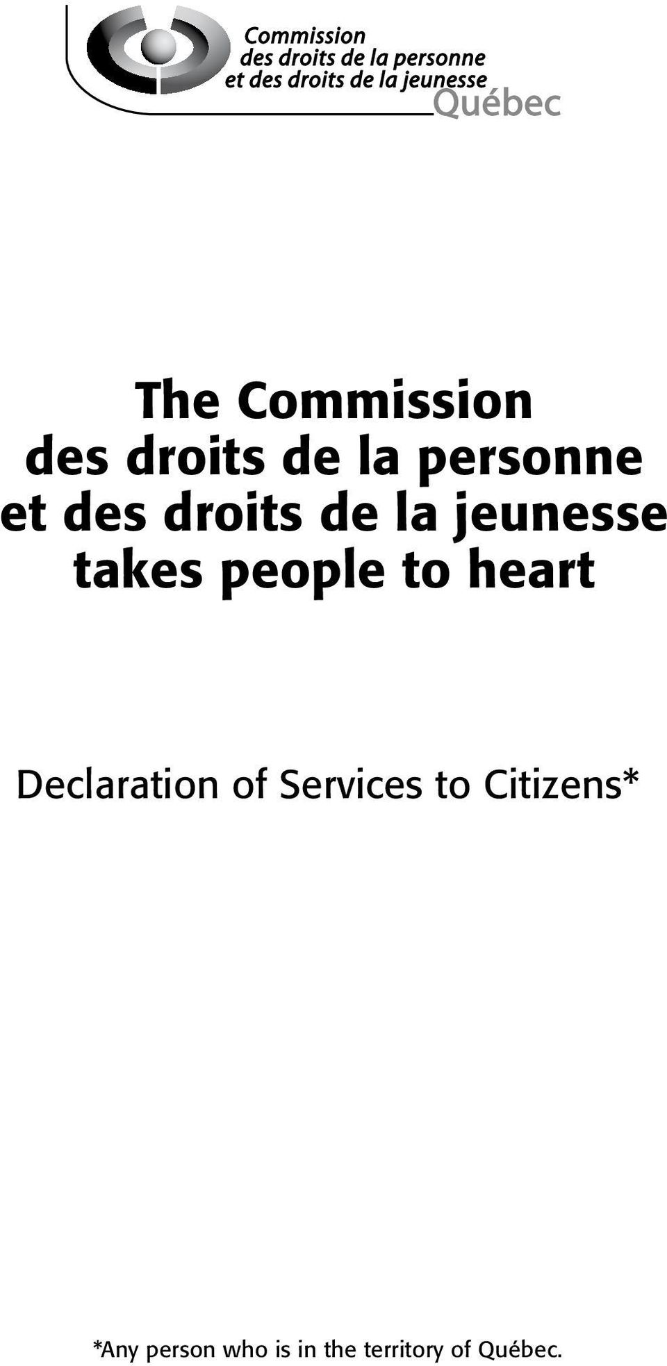 heart Declaration of Services to Citizens*