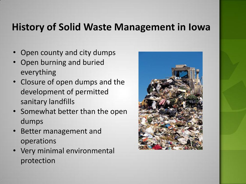 development of permitted sanitary landfills Somewhat better than the