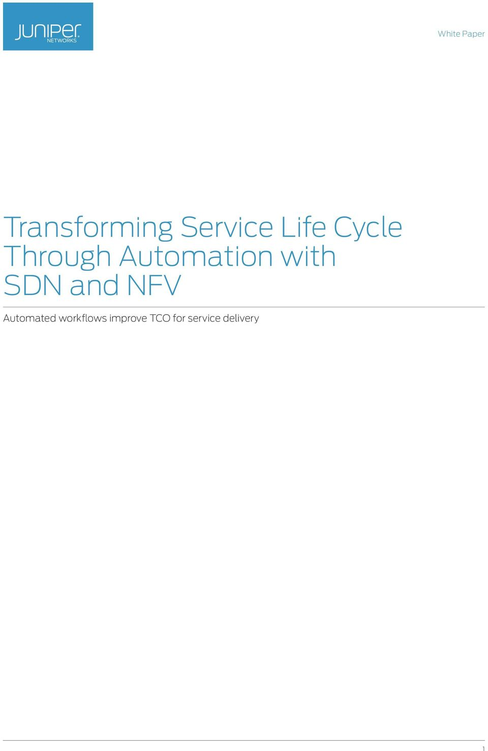 SDN and NFV Automated