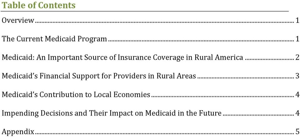 .. 2 Medicaid s Financial Support for Providers in Rural Areas.