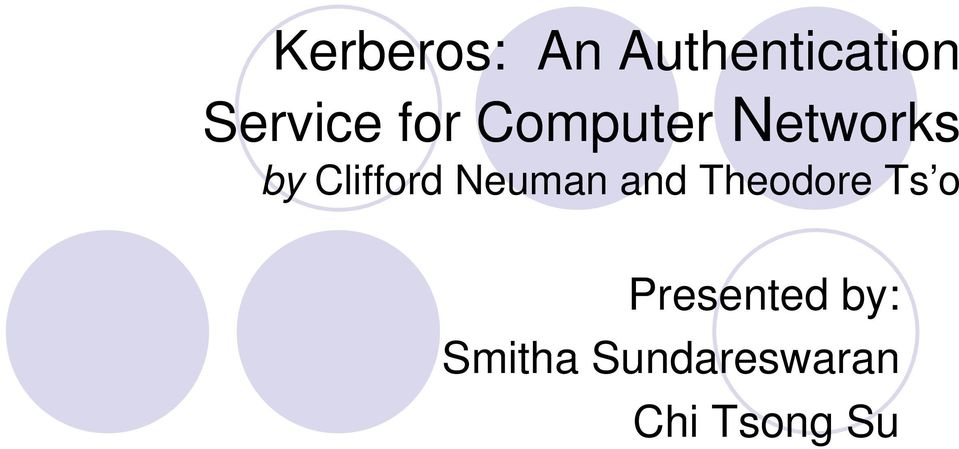 Neuman and Theodore Ts o Presented