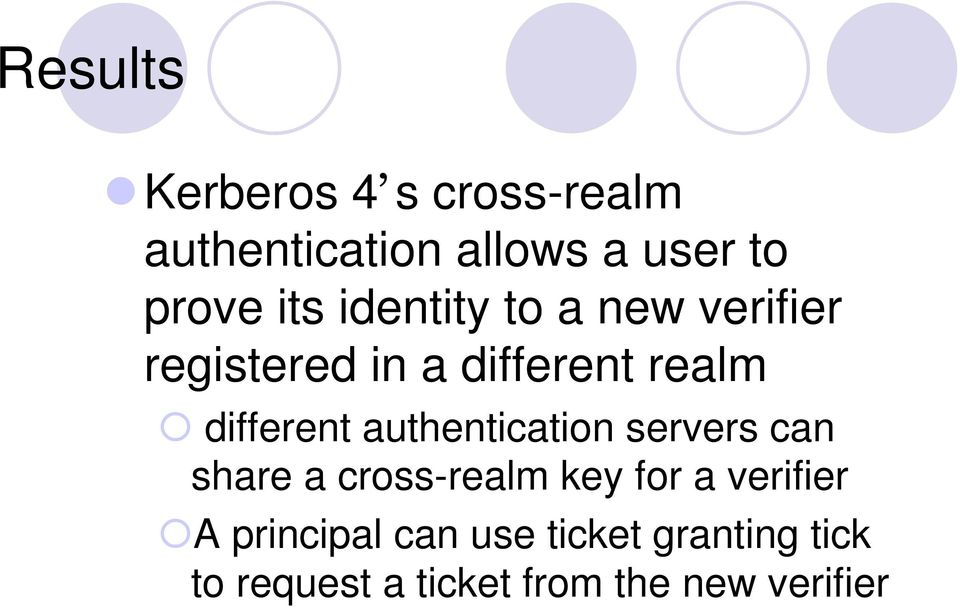 authentication servers can share a cross-realm key for a verifier A