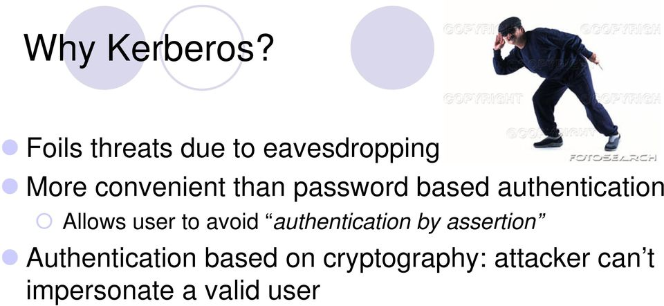password based authentication Allows user to avoid