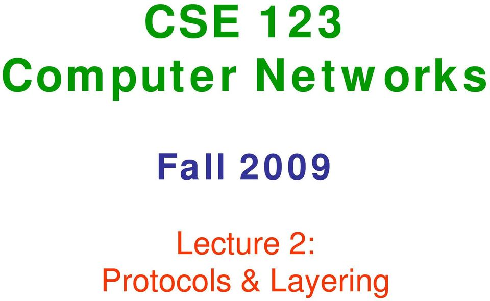 2009 Lecture 2: