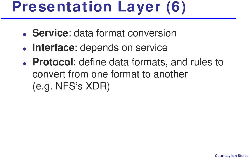 Protocol: define data formats, and rules to