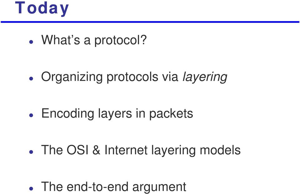 Encoding layers in packets The OSI &
