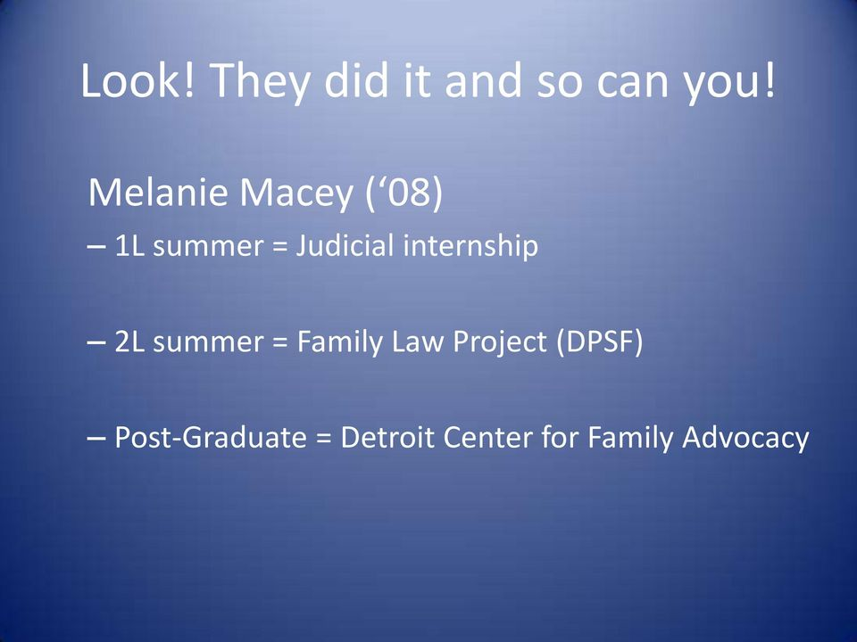 internship 2L summer = Family Law Project