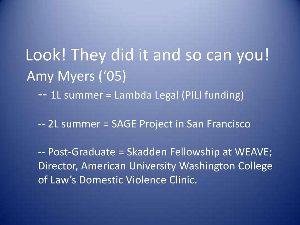 summer = SAGE Project in San Francisco -- Post-Graduate = Skadden