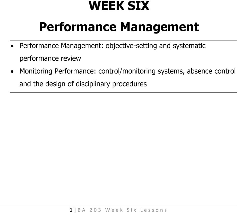 Performance: control/monitoring systems, absence control and the