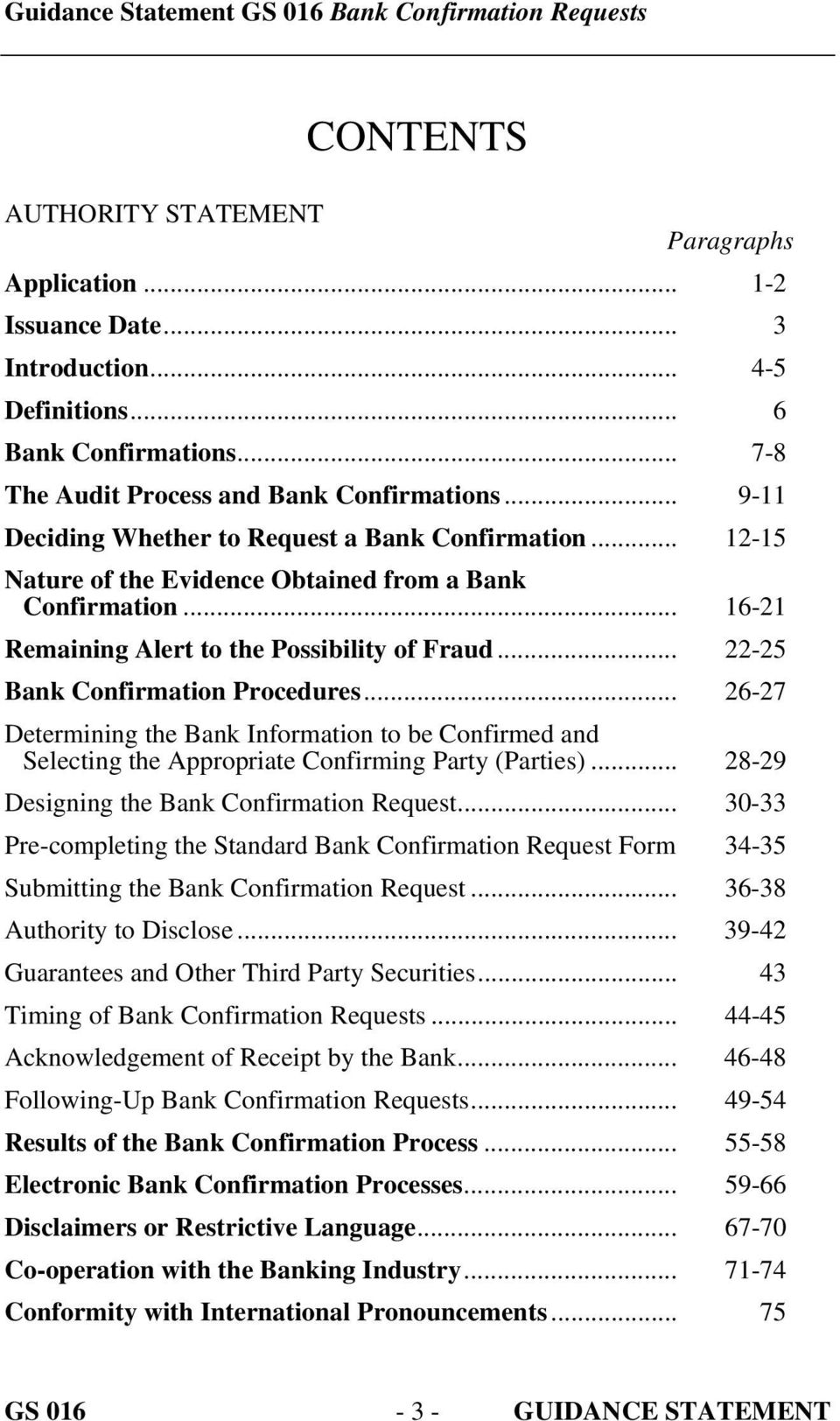 .. 22-25 Bank Confirmation Procedures... 26-27 Determining the Bank Information to be Confirmed and Selecting the Appropriate Confirming Party (Parties)... 28-29 Designing the Bank Confirmation Request.