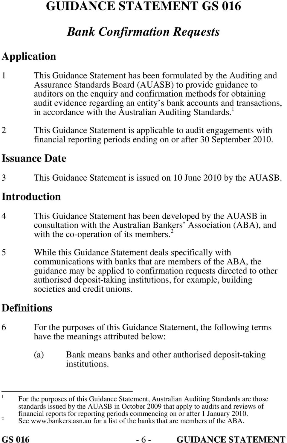 1 2 This Guidance Statement is applicable to audit engagements with financial reporting periods ending on or after 30 September 2010.