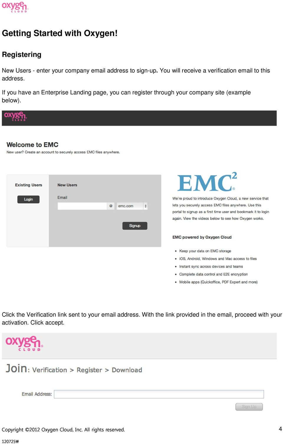 If you have an Enterprise Landing page, you can register through your company site (example