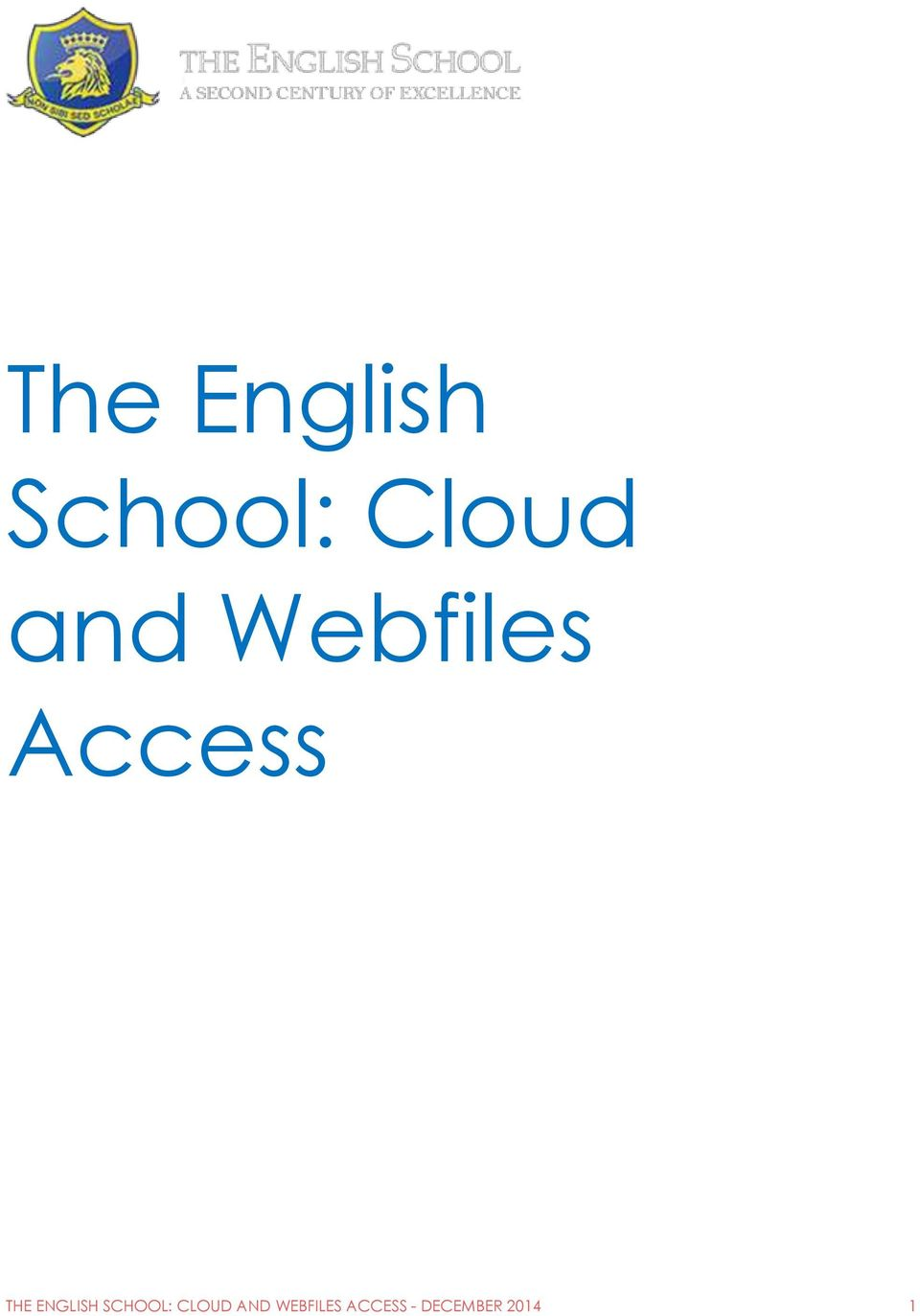 ENGLISH SCHOOL: CLOUD AND