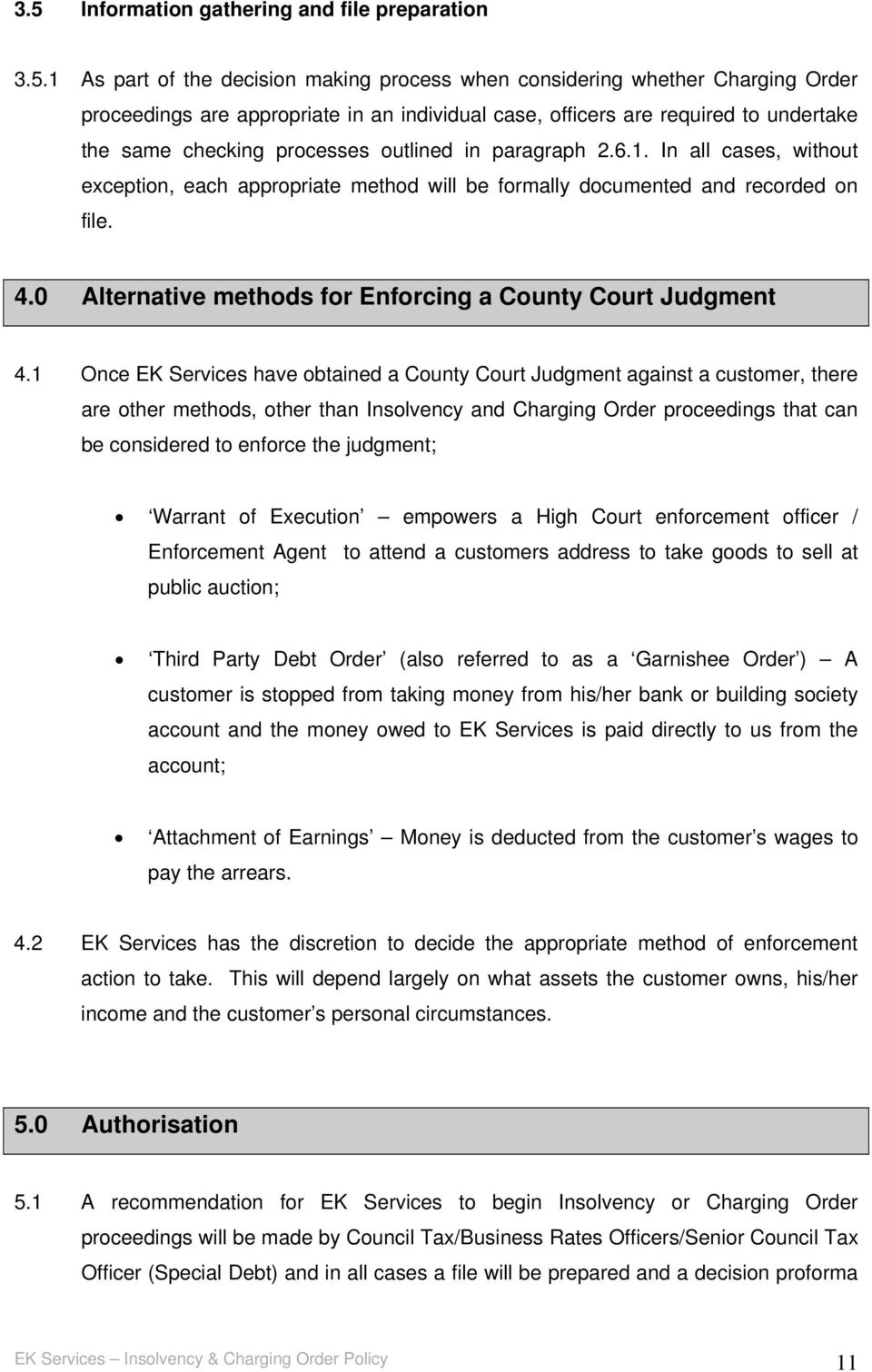 0 Alternative methods for Enforcing a County Court Judgment 4.