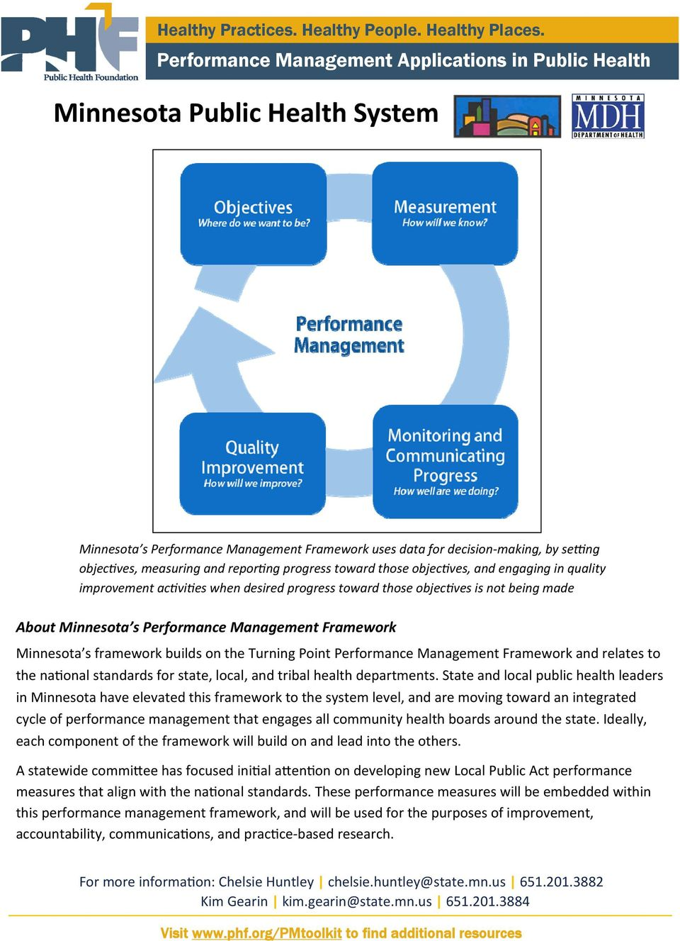 Performance Management Framework and relates to the na onal standards for state, local, and tribal health departments.