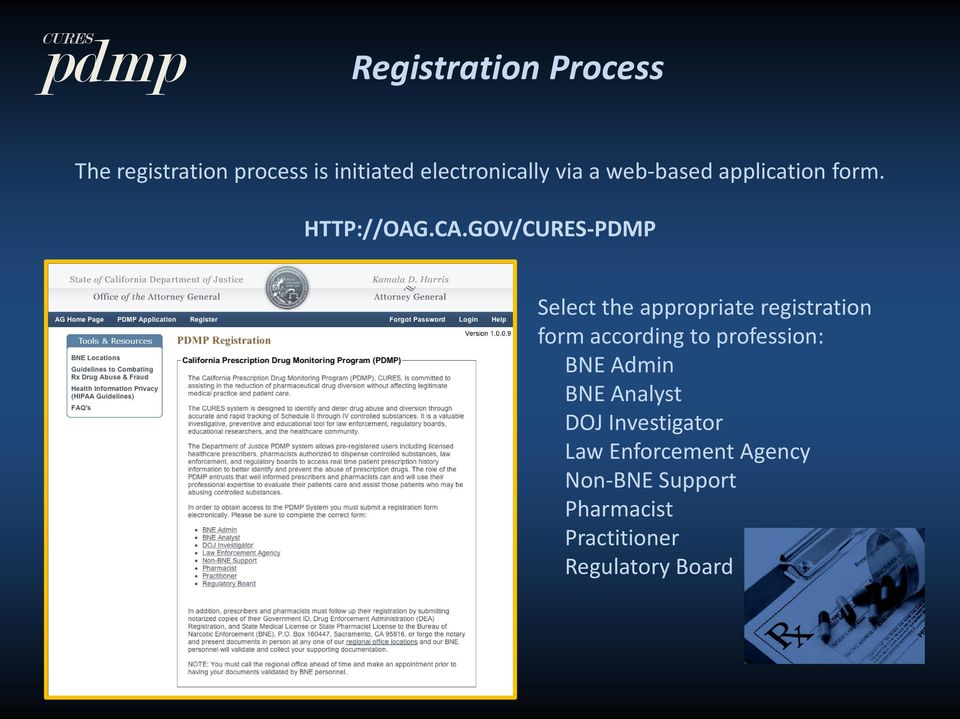 GOV/CURES-PDMP Select the appropriate registration form according to profession: