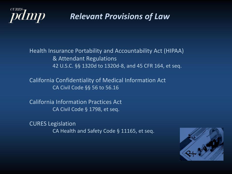 California Confidentiality of Medical Information Act CA Civil Code 56 to 56.