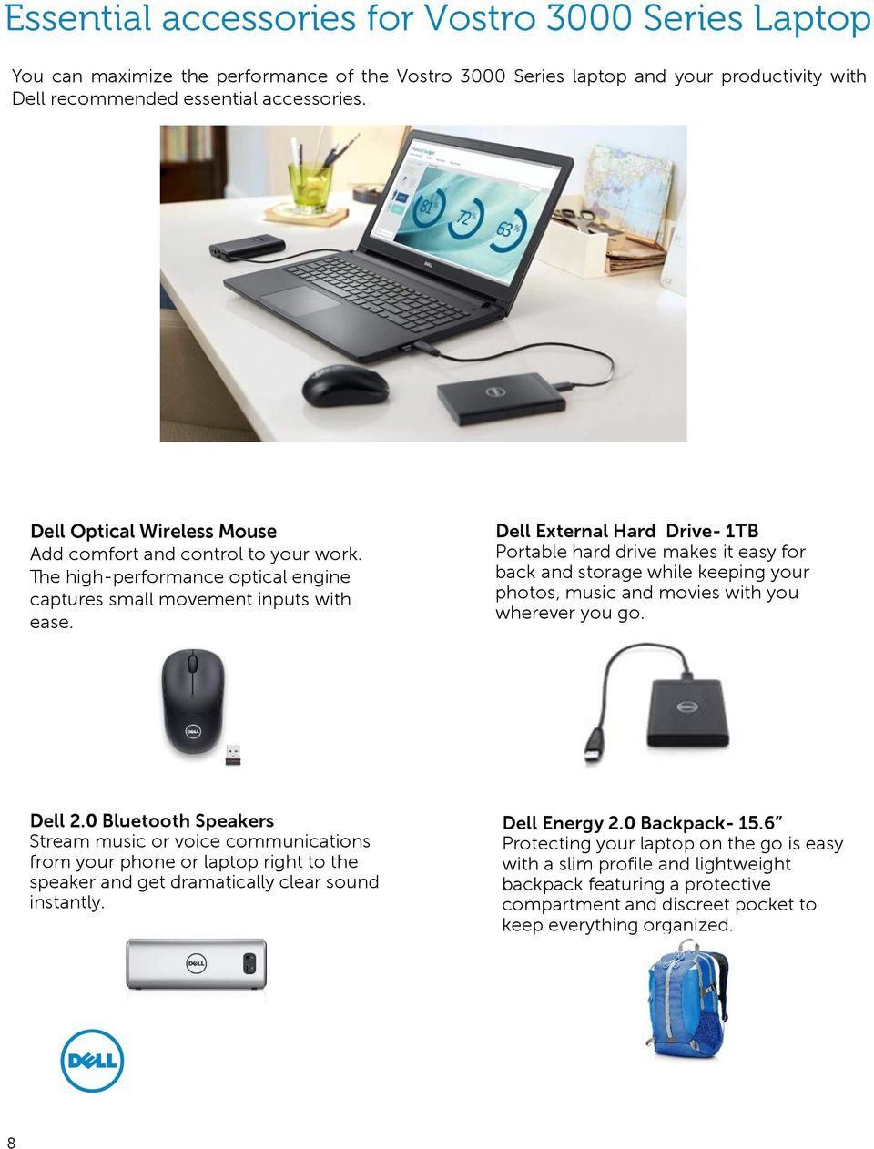 Dell External Hard Drive- 1TB Portable hard drive makes it easy for back and storage while keeping your photos, music and movies with you wherever you go. Dell 2.