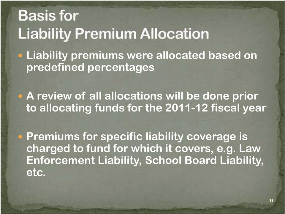 fiscal year Premiums for specific liability coverage is charged to fund for