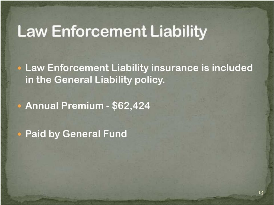 General Liability policy.