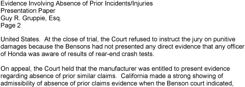 crash tests. On appeal, the Court held that the manufacturer was entitled to present evidence regarding absence of prior similar claims.