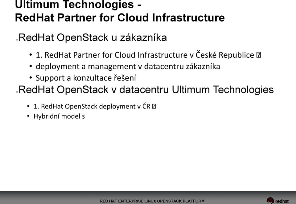 RedHat Partner for Cloud Infrastructure v České Republice deployment a management