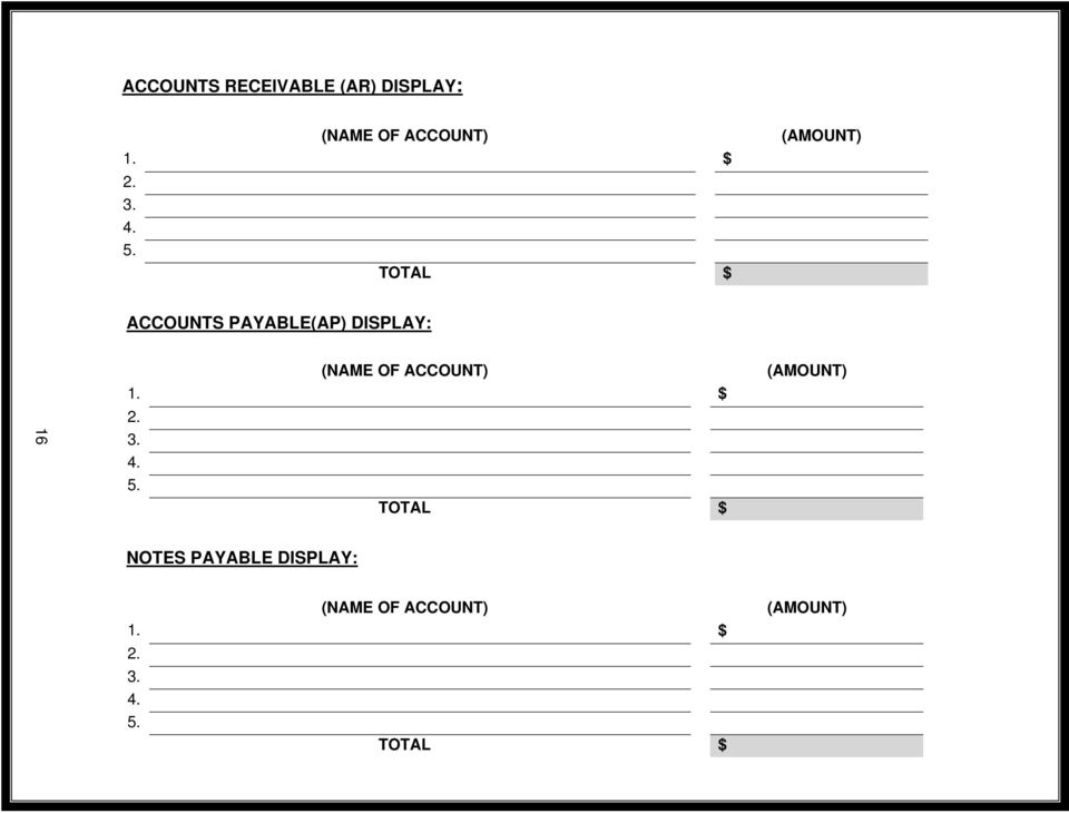 TOTAL $ ACCOUNTS PAYABLE(AP) DISPLAY: 16 (NAME OF ACCOUNT)