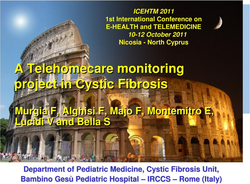 Telehomecare monitoring project in Cystic Fibrosis