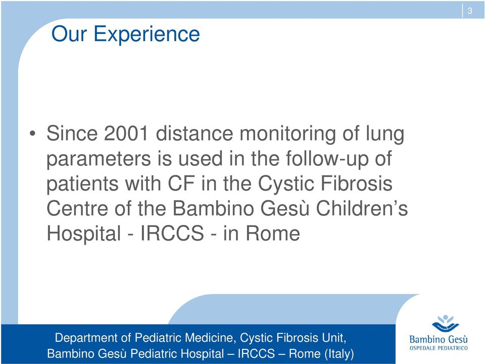 patients with CF in the Cystic Fibrosis Centre of
