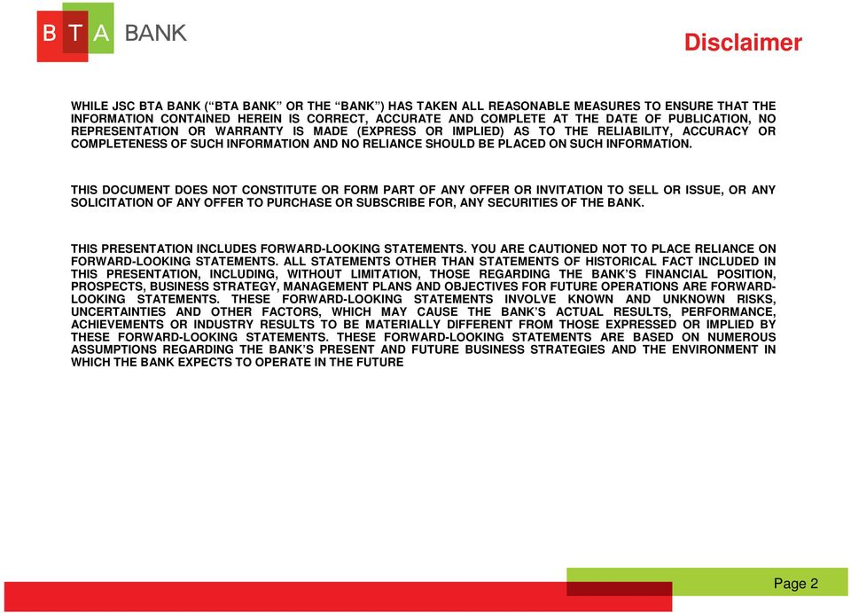 THIS DOCUMENT DOES NOT CONSTITUTE OR FORM PART OF ANY OFFER OR INVITATION TO SELL OR ISSUE, OR ANY SOLICITATION OF ANY OFFER TO PURCHASE OR SUBSCRIBE FOR, ANY SECURITIES OF THE BANK.