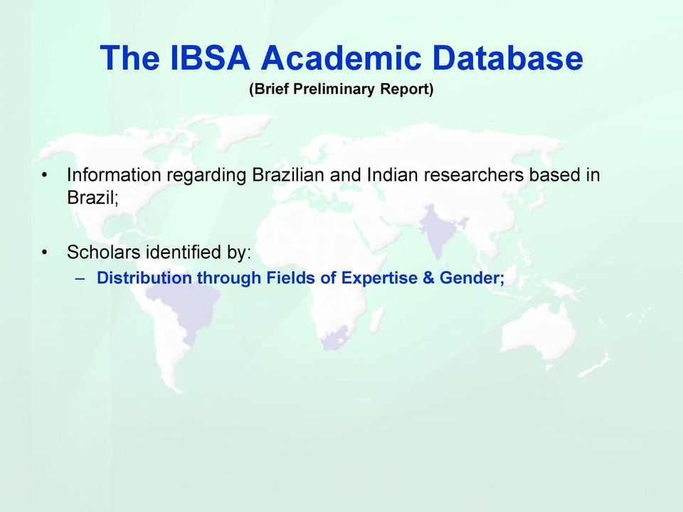 Indian researchers based in Brazil; Scholars