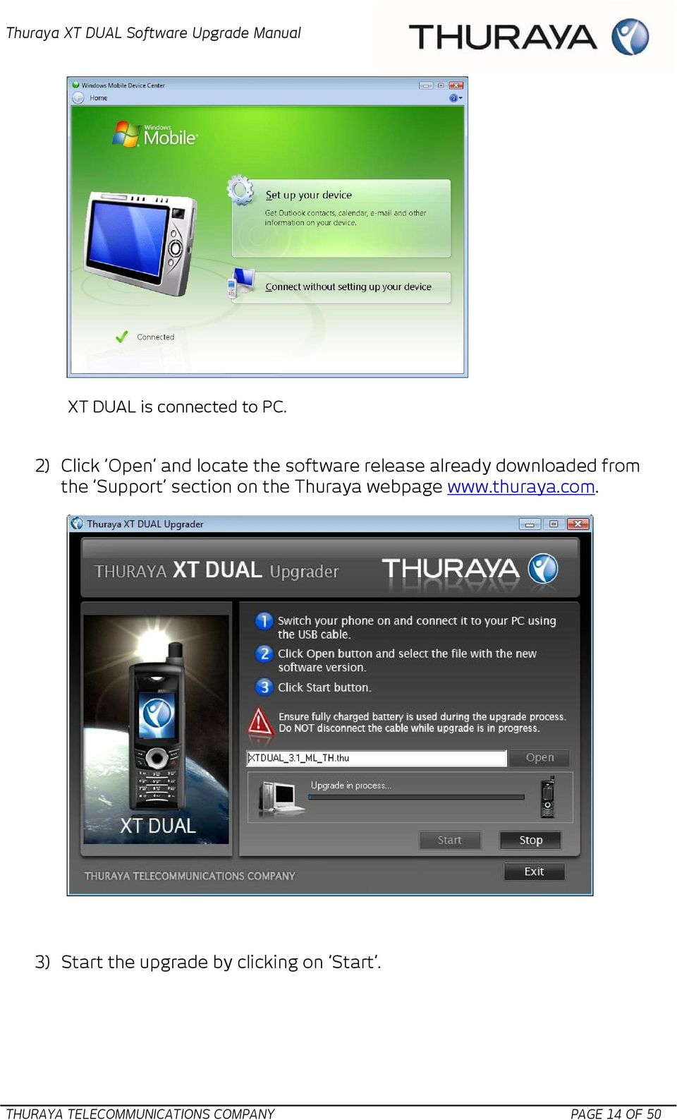 downloaded from the Support section on the Thuraya webpage www.
