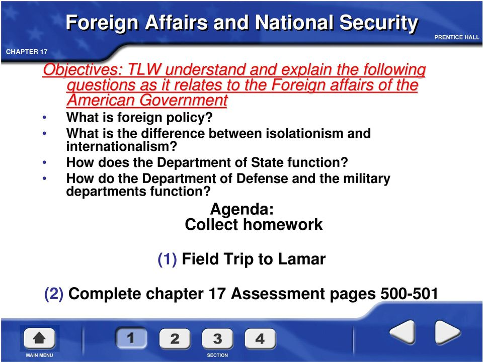 What is the difference between isolationism and internationalism? How does the Department of State function?