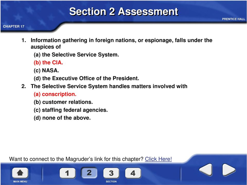 Service System. (b) the CIA. (c) NASA. (d) the Executive Office of the President. 2.